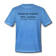 T-Shirt ~ Comfort T ~ Antenne braten! Hm! Lecker! Flo Fleissig // freifunk.net